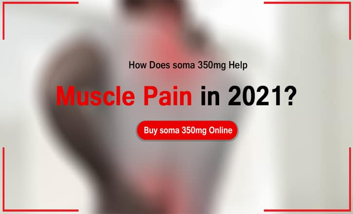How Does soma 350mg Help muscle pain